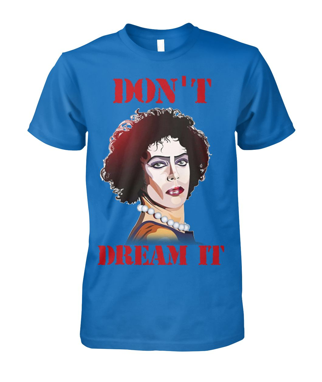 Frank N. Furter and Pennywise don't dream it be IT shirt