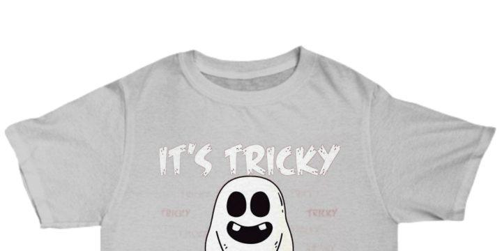 It's tricky tricky tricky funny halloween Shirt