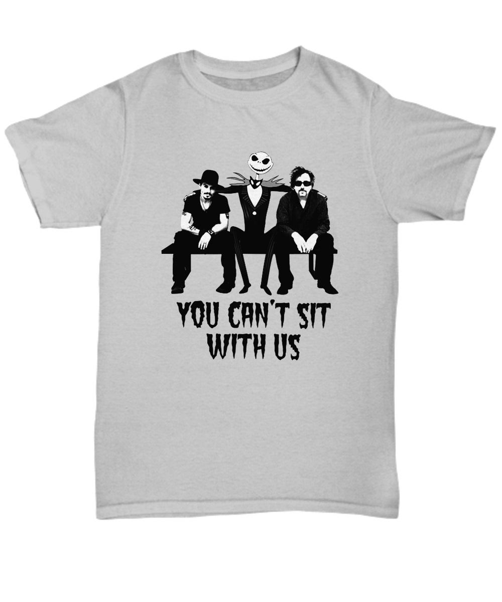 Tim Burton Jack Skellington Johnny Depp You can't sit with us t-shirt