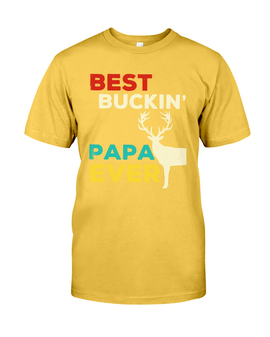 Best Buckin' Papa Ever shirt